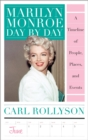 Marilyn Monroe Day by Day : A Timeline of People, Places, and Events - eBook