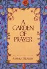A Garden of Prayer : A Family Treasury - eBook