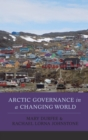 Arctic Governance in a Changing World - eBook