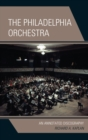 The Philadelphia Orchestra : An Annotated Discography - eBook