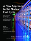 A New Approach to the Nuclear Fuel Cycle : Best Practices for Security, Nonproliferation, and Sustainable Nuclear Energy - eBook