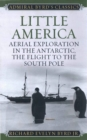 Little America : Aerial Exploration in the Antarctic, The Flight to the South Pole - eBook