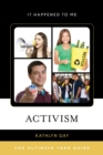 Activism : The Ultimate Teen Guide - eBook