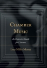 Chamber Music : An Extensive Guide for Listeners - eBook