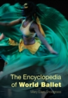 The Encyclopedia of World Ballet - eBook