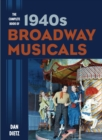 The Complete Book of 1940s Broadway Musicals - eBook
