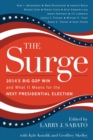 The Surge : 2014's Big GOP Win and What It Means for the Next Presidential Election - eBook