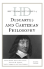Historical Dictionary of Descartes and Cartesian Philosophy - eBook