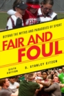 Fair and Foul : Beyond the Myths and Paradoxes of Sport - Book