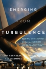 Emerging from Turbulence : Boeing and Stories of the American Workplace Today - eBook