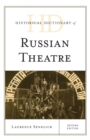 Historical Dictionary of Russian Theatre - eBook