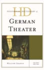 Historical Dictionary of German Theater - eBook