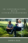 In Conversation with Cinematographers - eBook