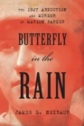 Butterfly in the Rain : The 1927 Abduction and Murder of Marion Parker - eBook