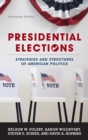 Presidential Elections : Strategies and Structures of American Politics - eBook
