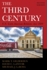 The Third Century : U.S.-Latin American Relations since 1889 - Book