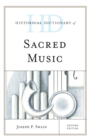 Historical Dictionary of Sacred Music - eBook