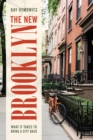 The New Brooklyn : What It Takes to Bring a City Back - eBook