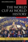 The World Cup as World History - eBook
