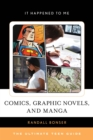 Comics, Graphic Novels, and Manga : The Ultimate Teen Guide - eBook