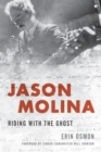 Jason Molina : Riding with the Ghost - eBook