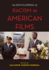 The Encyclopedia of Racism in American Films - Book