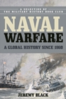Naval Warfare : A Global History since 1860 - eBook