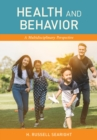 Health and Behavior : A Multidisciplinary Perspective - eBook