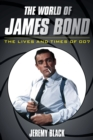 The World of James Bond : The Lives and Times of 007 - Book