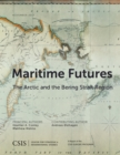 Maritime Futures : The Arctic and the Bering Strait Region - eBook