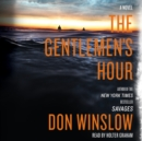 The Gentlemen's Hour : A Novel - eAudiobook