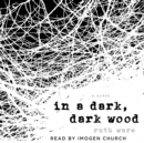 In a Dark, Dark Wood - eAudiobook