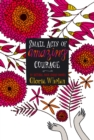 Small Acts of Amazing Courage - eBook