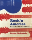 Rock'n America : A Social and Cultural History - eBook