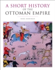 A Short History of the Ottoman Empire - eBook
