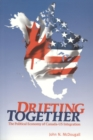 Drifting Together : The Political Economy of Canada-US Integration - eBook