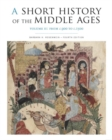 A A Short History of the Middle Ages : A Short History of the Middle Ages, Volume II From C.900 to C.1500 Volume 2 - Book