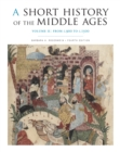 A Short History of the Middle Ages, Volume II : From c.900 to c.1500, Fourth Edition - eBook