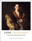 Lives Uncovered : A Sourcebook of Early Modern Europe - Book
