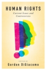 Human Rights : Current Issues and Controversies - Book