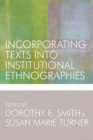 Incorporating Texts into Institutional Ethnographies - Book