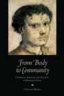 From Body to Community : Venereal Disease and Society in Baroque Spain - eBook