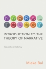Narratology : Introduction to the Theory of Narrative, Fourth Edition - eBook