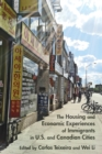 The Housing and Economic Experiences of Immigrants in U.S. and Canadian Cities - eBook
