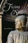 Ficino in Spain - eBook