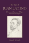 The Epic of Juan Latino : Dilemmas of Race and Religion in Renaissance Spain - eBook