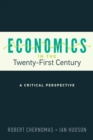 Economics in the Twenty-First Century : A Critical Perspective - Book