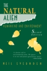 The Natural Alien : Humankind and Environment - eBook