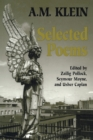Selected Poems : Collected Works of A.M. Klein - eBook