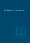 My Lady of the Snows - eBook